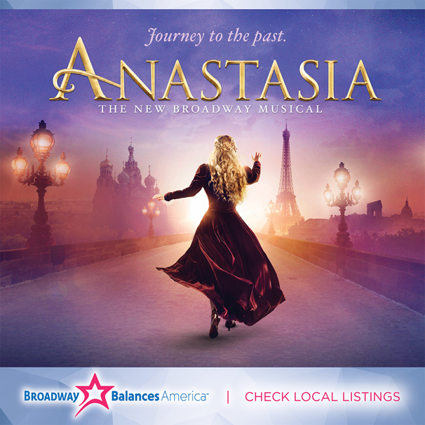 Broadway Balances America Invites You on a 'Journey to the Past' with the Cast of Anastasia