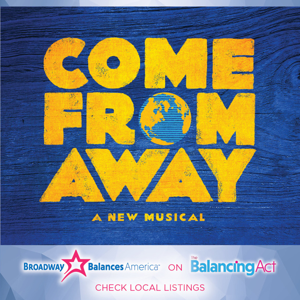 Broadway Balances America Welcomes You to the Rock with Come From Away