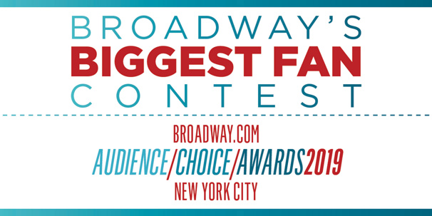 Show Us Why You're Broadway's Biggest Fan & Win Tickets to the Broadway.com Audience Choice Awards