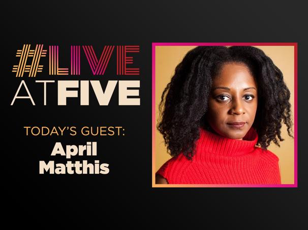 Broadway.com #LiveatFive with April Matthis of Toni Stone