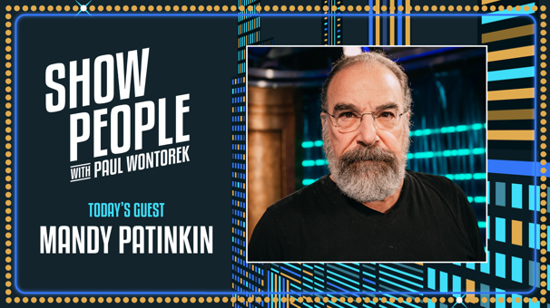 Show People with Paul Wontorek: Mandy Patinkin