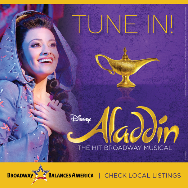 Broadway Balances America Explores 'A Whole New World' with the Cast of Disney's Aladdin Tour