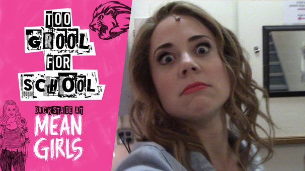 Backstage at Mean Girls with Erika Henningsen, Ep 7: Plastics Take Over