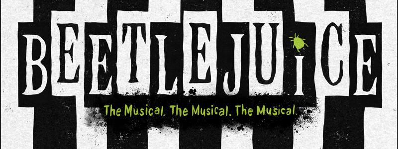 Beetlejuice Musical To Open At Broadway S Winter Garden Theatre In 2019 Broadway Buzz Broadway Com