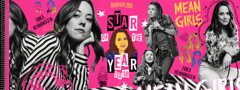 Erika Henningsen Is the 2018 Broadway com Star of the Year