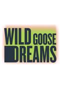 Wild Goose Dreams