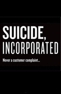 Suicide, Incorporated