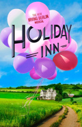 Holiday Inn, The New Irving Berlin Musical