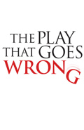The Play That Goes Wrong (Through January 6, 2019)