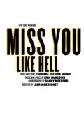 Miss You Like Hell