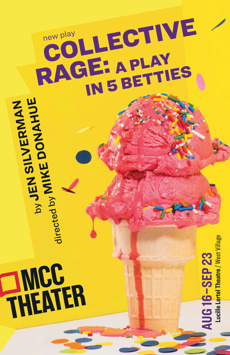 Collective Rage: A Play in 5 Betties, Lucille Lortel Theatre, NYC Show Poster