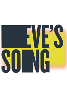 Eve's Song, LuEsther Hall at Joseph Papp Public Theater, NYC Show Poster