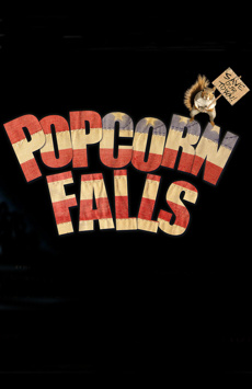 Popcorn Falls, Davenport Theatre, NYC Show Poster