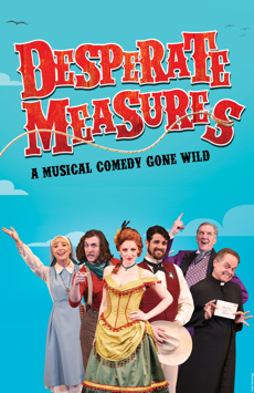 Desperate Measures, New World Stages - Stage Four, NYC Show Poster