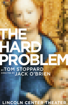 The Hard Problem, Mitzi E. Newhouse Theater, NYC Show Poster