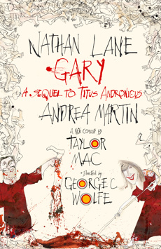 Gary: A Sequel to Titus Andronicus, Booth Theatre, NYC Show Poster