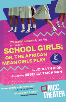 School Girls; Or, The African Mean Girls Play, Lucille Lortel Theatre, NYC Show Poster