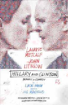 Hillary and Clinton, John Golden Theatre, NYC Show Poster