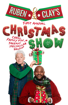 Ruben & Clay's First Annual Christmas Carol Family Fun Pageant Spectacular Reunion Show, Imperial Theatre, NYC Show Poster