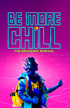 Be More Chill, Lyceum Theatre, NYC Show Poster