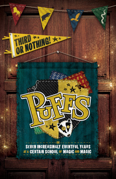 Puffs, Or: Seven Increasingly Eventful Years at a Certain School of Magic and Magic, New World Stages - Stage Five, NYC Show Poster