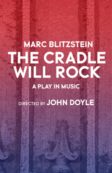 The Cradle Will Rock, Classic Stage Company, NYC Show Poster