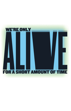 We're Only Alive For a Short Amount of Time, Anspacher Theater at Joseph Papp Public Theater, NYC Show Poster