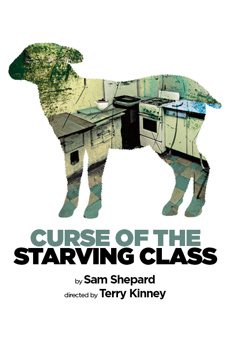 Curse of the Starving Class, The Irene Diamond Stage at The Signature Center, NYC Show Poster