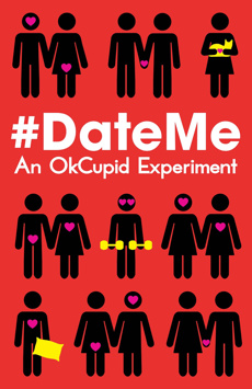 #DateMe: An OkCupid Experiment, Westside Theatre Downstairs, NYC Show Poster