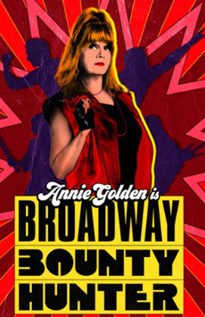 Broadway Bounty Hunter, Greenwich House Theater, NYC Show Poster