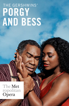 Metropolitan Opera: Porgy and Bess, The Metropolitan Opera, NYC Show Poster