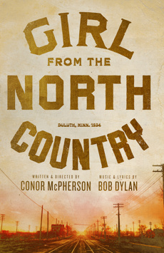 Girl From the North Country, Belasco Theatre, NYC Show Poster