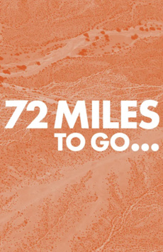 72 Miles To Go, Laura Pels Theatre at the Harold and Miriam Steinberg Center for Theatre, NYC Show Poster