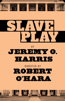 Slave Play, John Golden Theatre, NYC Show Poster