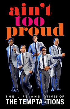 Ain't Too Proud – The Life and Times of The Temptations, Imperial Theatre, NYC Show Poster