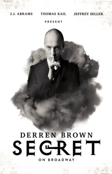 Derren Brown: Secret, Cort Theatre, NYC Show Poster