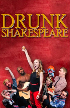 Drunk Shakespeare, The Lounge at Roy Arias Stages, NYC Show Poster
