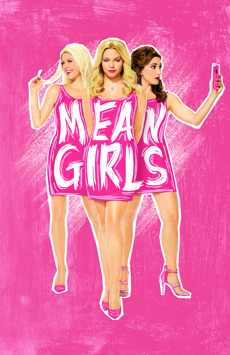 Mean Girls, August Wilson Theatre, NYC Show Poster