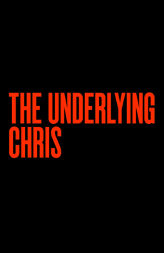 The Underlying Chris, Tony Kiser Theatre, NYC Show Poster
