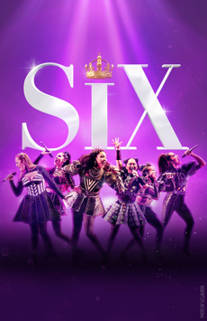 Six, Brooks Atkinson Theatre, NYC Show Poster