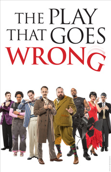 The Play That Goes Wrong, New World Stages - Stage Four, NYC Show Poster
