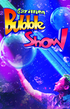 Gazillion Bubble Show, New World Stages - Stage Two, NYC Show Poster