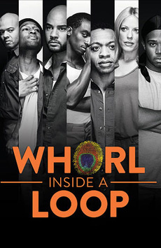 Whorl Inside a Loop, Tony Kiser Theatre, NYC Show Poster