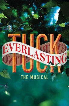 Tuck Everlasting, Broadhurst Theatre, NYC Show Poster