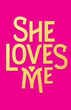 She Loves Me, Studio 54, NYC Show Poster