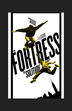 The Fortress of Solitude, Newman Theater at Joseph Papp Public Theater, NYC Show Poster