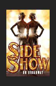 Side Show, St. James Theatre, NYC Show Poster
