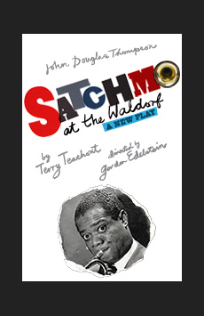 Satchmo at the Waldorf, Westside Theatre Downstairs, NYC Show Poster