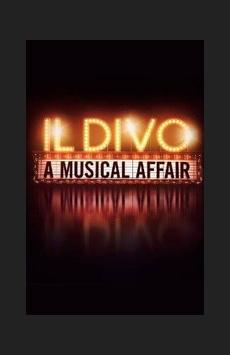 Il Divo: A Musical Affair, Marquis Theatre, NYC Show Poster