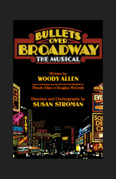 Bullets Over Broadway, St. James Theatre, NYC Show Poster